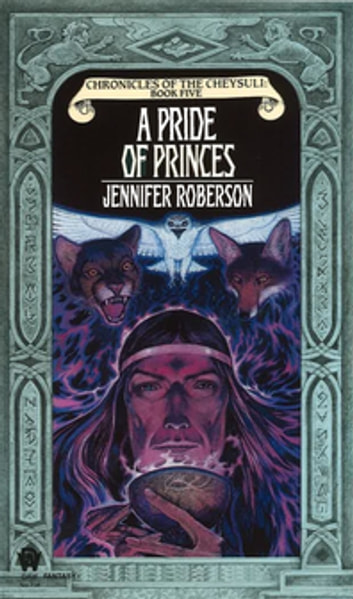 A Pride of Princes ebook by Jennifer Roberson