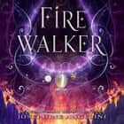 Firewalker audiobook by Josephine Angelini