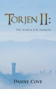 Torjen ll: The Search For Andross ebook by Danny Cove