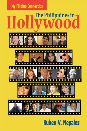 My Filipino Connection - The Philippines in Hollywood ebook by Ruben Nepales