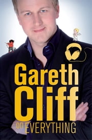 Gareth Cliff On Everything ebook by Gareth Cliff