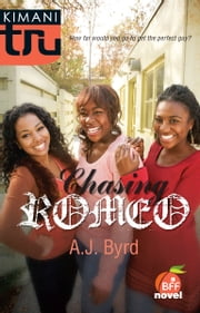 Chasing Romeo ebook by A.J. Byrd