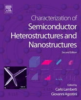 Characterization of Semiconductor Heterostructures and Nanostructures ebook by