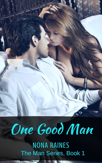 One Good Man ebook by Nona Raines