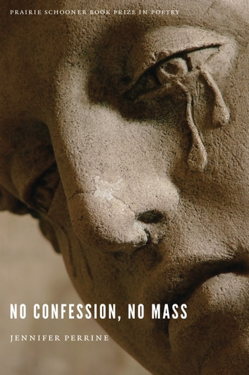No Confession, No Mass ebook by Jennifer Perrine
