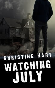 Watching July ebook by Christine Hart