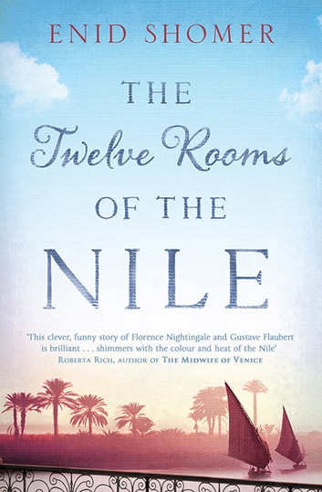 The Twelve Rooms of the Nile ebook by Enid Shomer