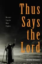 Thus Says the Lord ebook by