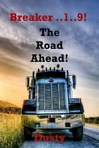 Breaker 19 The Road Ahead ebook by Dusty