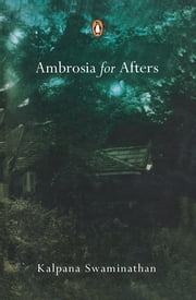 Ambrosia for Afters ebook by Kalpana Swaminathan