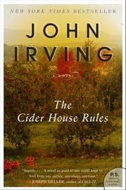 The Cider House Rules ebook by John Irving
