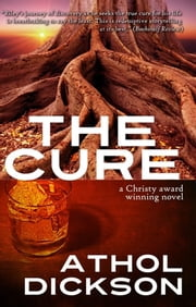 The Cure ebook by Athol Dickson