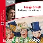 La Ferme des animaux audiobook by George Orwell