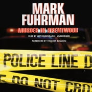 Murder in Brentwood audiobook by Mark Fuhrman