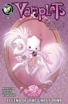 Vamplets: The Undead Pet Society #1 ebook by Gayle Middleton, Dave Dwonch, Amanda Coronado