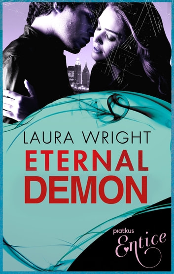 Eternal Demon - Number 5 of series ebook by Laura Wright
