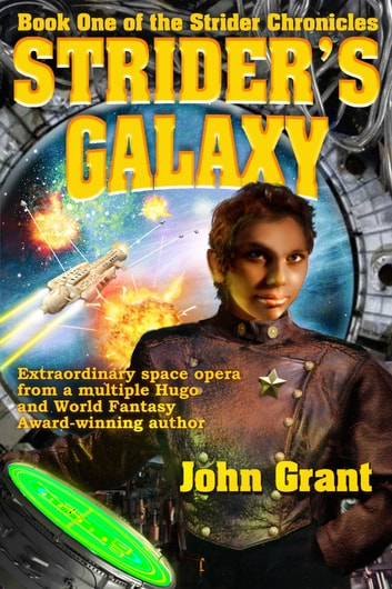 Strider's Galaxy ebook by John Grant