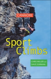 Canmore Sport Climbs ebook by Dave Dornian