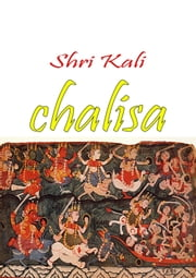 Shri Kali Chalisa ebook by Thehinduismblog.com