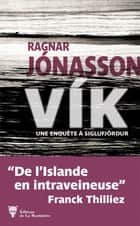 Vík ebook by Ragnar Jónasson