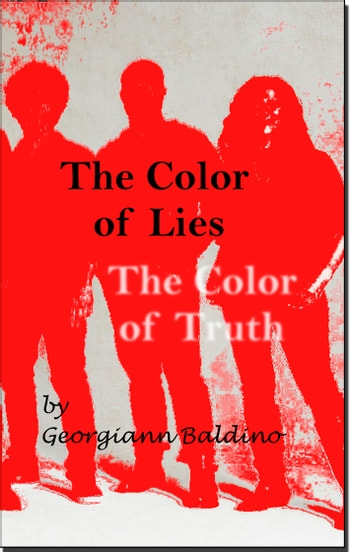 The Color of Lies ebook by Georgiann Baldino