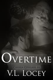 Overtime - Cayuga Cougars, #4 ebook by V.L. Locey