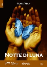 Notte di luna ebook by Sonia Vela