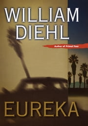 Eureka ebook by William Diehl