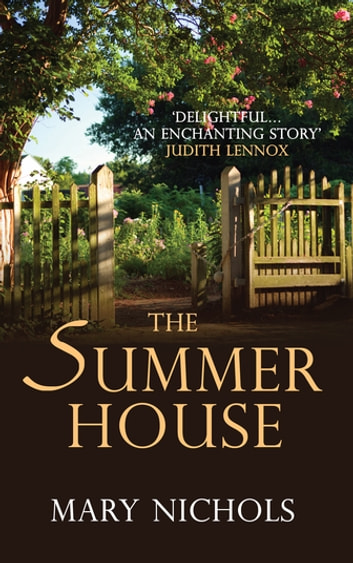 The Summer House - The moving and heartwarming family story ebook by Mary Nichols