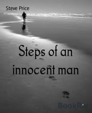 Steps of an innocent man ebook by Steve Price