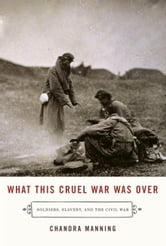 What This Cruel War Was Over ebook by Chandra Manning