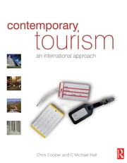 Contemporary Tourism ebook by Chris Cooper,C. Michael Hall