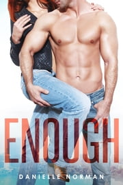 Enough ebook by Danielle Norman