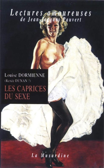 Les caprices du sexe ebook by Louise Dormienne