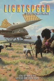 Lightspeed Magazine, March 2014 ebook by John Joseph Adams, Hugh Howey, Sofia Samatar