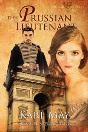 The Prussian Lieutenant ebook by May, Karl