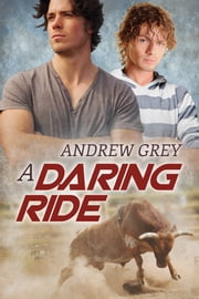 A Daring Ride ebook by Andrew Grey