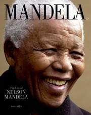 Mandela - The Life of Nelson Mandela ebook by Rod Green