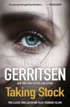 Taking Stock/In Their Footsteps/Stolen ebook by Tess Gerritsen