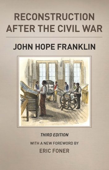 Reconstruction after the civil war third edition ebook by john hope reconstruction after the civil war third edition ebook by john hope franklinmichael w fandeluxe Image collections