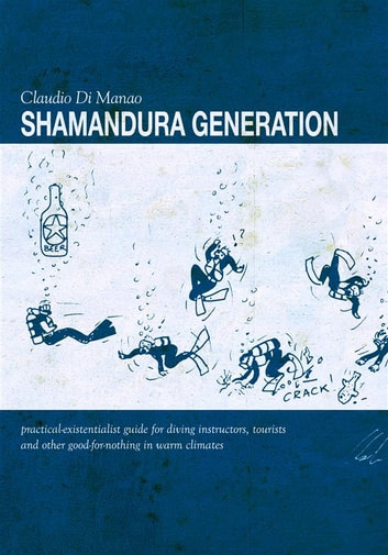 Shamandura Generation ebook by Claudio Di Manao