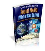 Understanding Social Media Marketing ebook by Anonymous