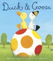 Duck & Goose ebook by Tad Hills,Tad Hills