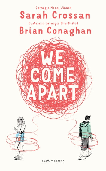We Come Apart ebook by Sarah Crossan,Brian Conaghan