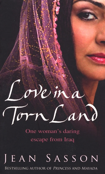 Love In A Torn Land ebook by Jean Sasson
