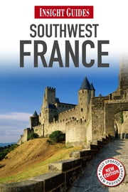 Insight Guides: Southwest France ebook by Insight Guides