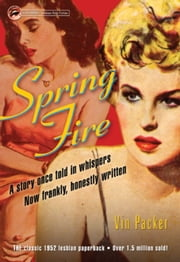 Spring Fire ebook by Vin Packer