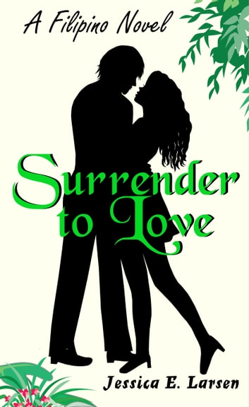 Surrender to Love (A French FairyFail #2) ebook by Jessica E. Larsen