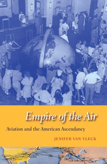 Empire of the Air ebook by Jenifer Van Vleck