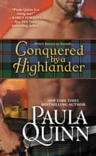 Conquered by a Highlander ebook by Paula Quinn